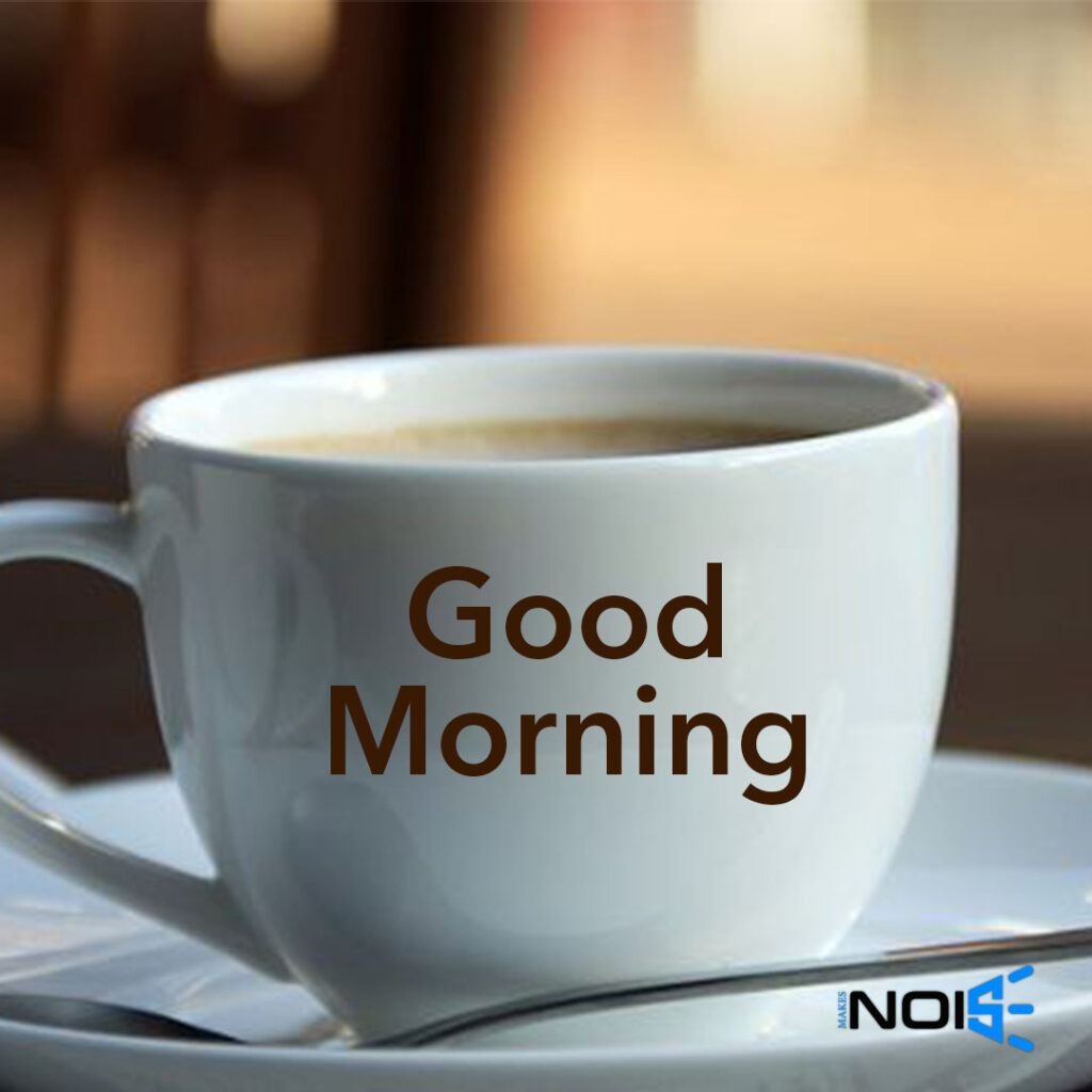 Good Morning best Whatsapp DPs - Cup of Coffee
