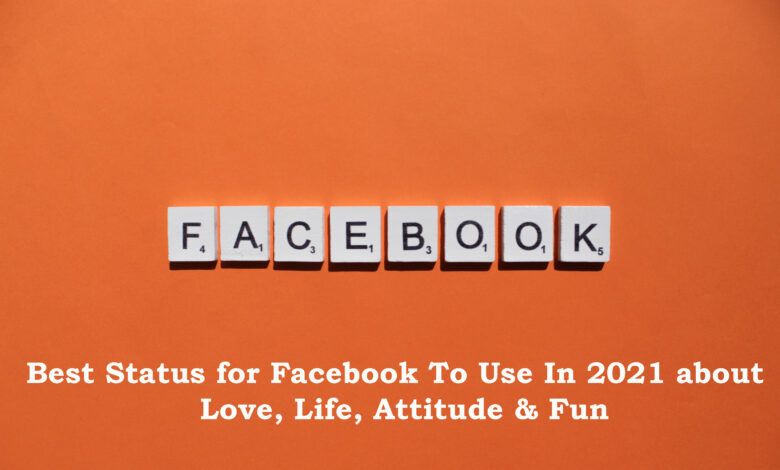 Best Status for Facebook To Use In 2021